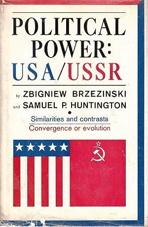 Political Power: USA/USSR: Brzezinski, Zbigniew; Huntington, Samuel