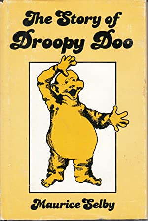 The Story of Droopy Doo by Maurice Selby (1988, Hardcover): Selby, Maurice