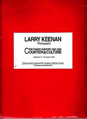 Larry Keenan Photographs The Haight-Ashbury 1964-1968 Counterculture September 12- November 5, 1996...