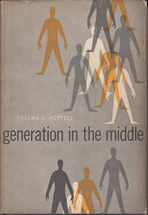 Generation in the Middle: Purtell, Thelma C.
