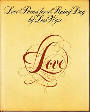 Love Poems for a Rainy Day: Wyse, Lois