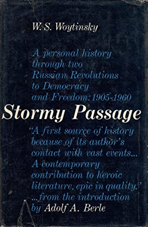 Stormy Passage: A Personal History Through Two Russian Revolutions to Democracy and Freedom: 1905 -...