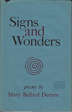 Signs and Wonders: Duryee, Mary Ballard