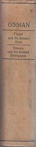 Ossians Werke: Fingal Und Die Kleinen Epen: Spunda, Franz