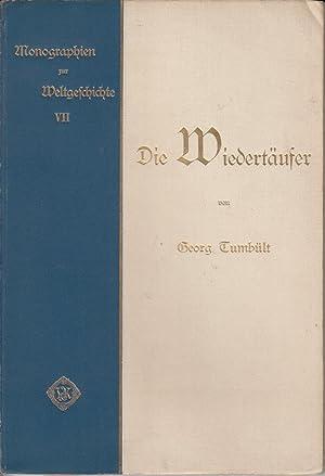 Die Wiedertaufer: Die Socialen und Religiosen Bewegungen zur Zeit der Reformation: Tumbult, Georg