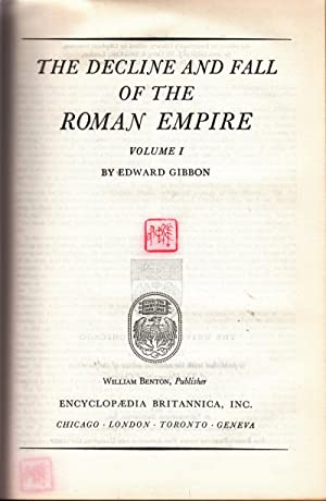 The Decline and Fall of the Roman Empire Volume 1 - Great Books of the Western World Volume 40: ...