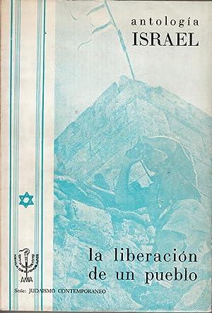Israel: La Liberacion de un Pueblo: Generaciones, A.M.I.A. Departamento de Nuevas