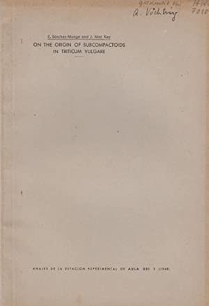 On the Origin of Subcompactoids in Triticum Vulgare: Sanchez-Monge, E.; Key, J. Mac