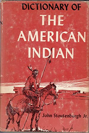 The American Indian: Stoutenburgh, John