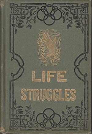 Shadowy Hand: or Life Struggles, A Story of Real Life: Morgan, Henry
