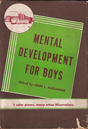 Mental Development for Boys: Alexander, John, editor