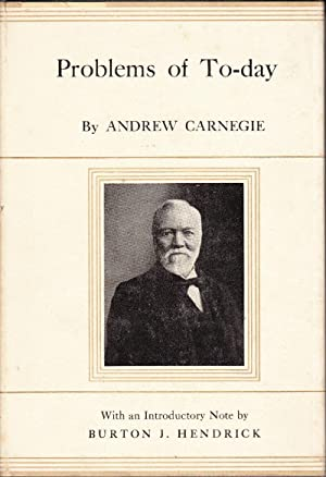 Problems of To-day: Carnegie, Andrew