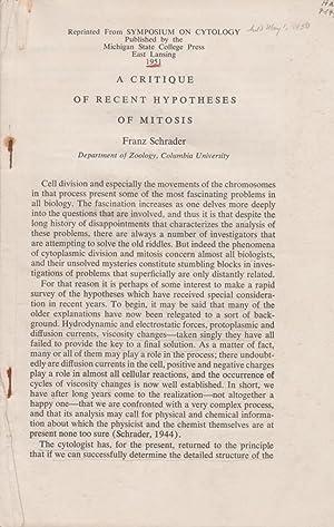 A Critique Of Recent Hypotheses Of Mitosis: Schrader, Franz