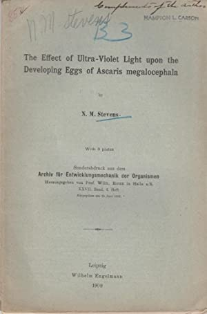 The Effect of Ultra-Violet Light upon the Developing Eggs of Ascaris megalocephala: Stevens, N.M.