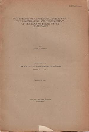 The Effects of Centrifugal Force on the: Conklin, Edwin G.