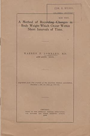 A Method of Recording Changes in Body Weight Which Occur Within Short Intervals of Time: Lombard, ...