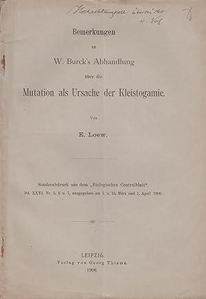 Bemerkungen zu W. Burck's Abhandlung uber die Mutation als Ursache der Kleistogamie: Loew, E.