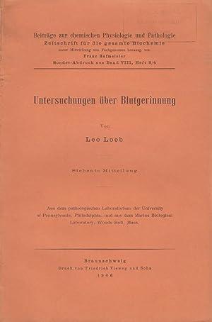 Untersuchungen uber Blutgerinnung: Loeb, Leo