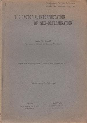 The Factorial Interpretation of Sex-Determination: Sharp, Lester W.