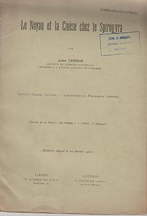 Le Noyan et la Cinese chez le Spirogyra: Berghs, Jules