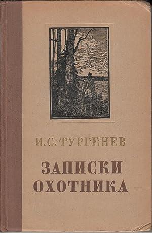 Zapiski Okhotnika: Turgenev, Ivan Sergeevich