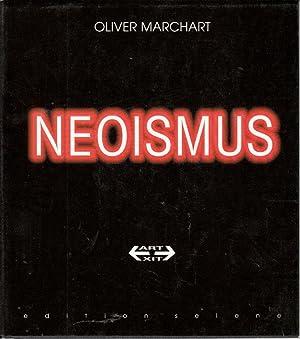 Neoismus: Avantgarde und Selbsthistorisierung: Marchart, Oliver