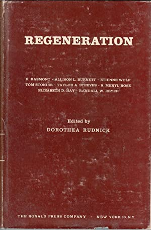 Regeneration: Rasmont, R; Burnett, Allison; Wolff, Etienne; Stonier, Tom; Steeves, Taylor; Rose, S....