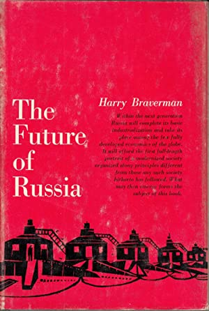 The Future of Russia: Braverman, Harry