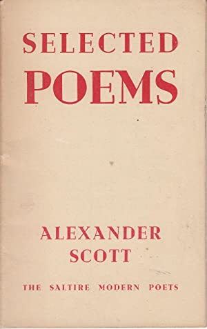 Selected Poems: Scott, Alexander