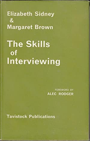 The Skills of Interviewing: Sidney, Elizabeth; Brown, Margaret