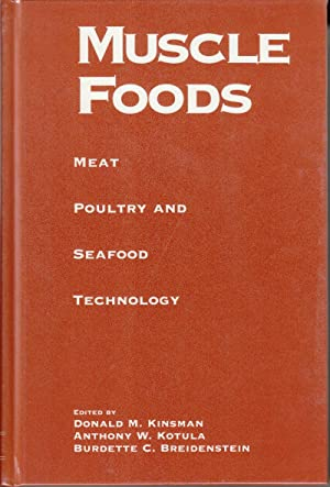 Muscle Foods: Meat Poultry and Seafood Technology: Breidenstein, Burdette C.;