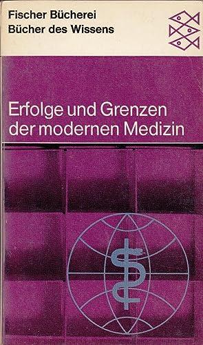 Erfolge und Grenzen der modernen Medizin: Blohmke, Maria; Schaefer, Hans