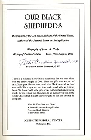 Our Black Shepherds: Biographies of the Ten Black Bishops of the United States. Authors of the ...