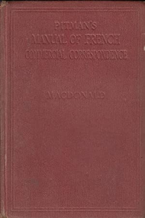 Manual of French Commercial Correspondence: MacDonald, G.R.