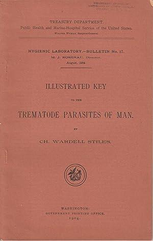 Illustrated key to the Trematode parasites of man: Stiles, Wardell