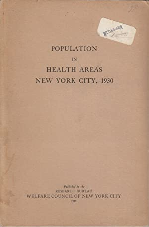 Population in Health Areas: New York City, 1930: DuBois, Florence