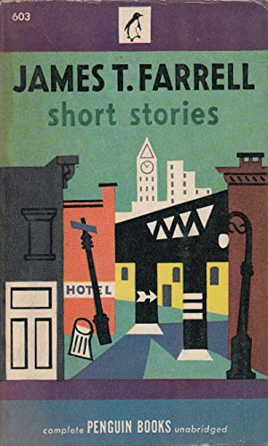 Short Stories by James T. Farrell: Farrell, James T.