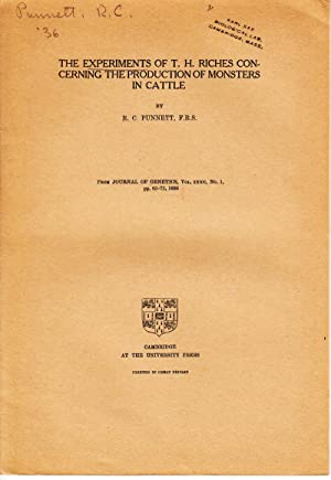 The Experiments of T.H. Riches Concerning the Production of Monsters in Cattle: Punnett, R.C.