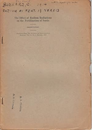 The Effect of Radium Radiations on the Fertilization of Nereis: Packard, Charles