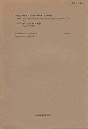 Prenatal Mortality in the Golden Hamster (Cricetus auratus): Purdy, Donald M.; Hillemann, Howard H.