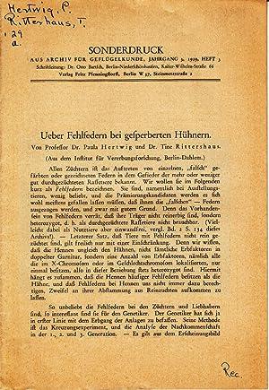 Ueber Fehlfedern bei gefperberten Huhnern: Hertwig, Paula; Rittershaus, Tine
