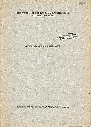 The Control of the Dermal Melanophores in Elasmobranch Fishes: Parker, George H.; Porter, Helen