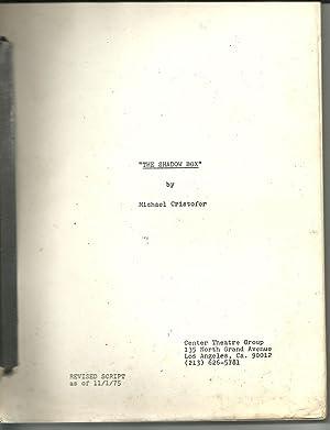The Shadow Box playscript revised script 11 1 75: Cristofer, Michael