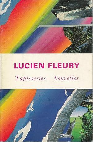 Lucien Fleury: Tapisseries Nouvelles: Fleury, Lucien