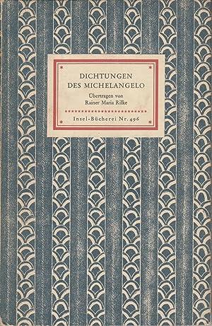 Dichtungen des Michelangelo: Rilke, Rainer Maria