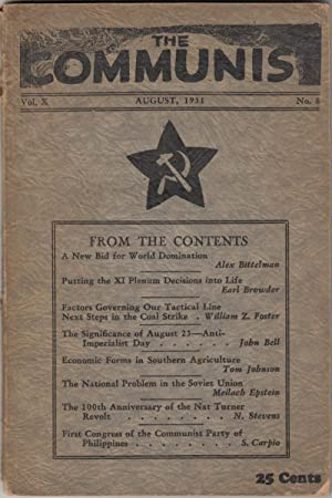 The Communist Vol. X August 1931 No. 8: Communist, The; Bedacht, Max, editor