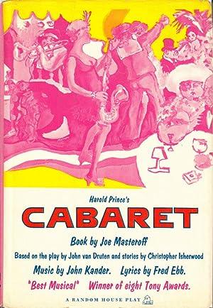 Harold Prince's Cabaret: Masteroff, Joe; Kander, John; Ebb, Fred; van Druten, John; Isherwood,...