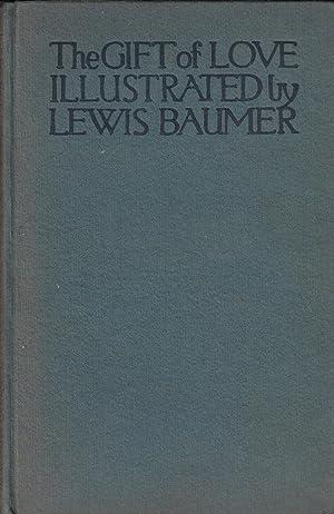 The Gift of Love: Hyatt, Alfred H.; Baumer, Lewis