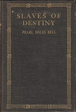 Slaves of Destiny: Bell, Pearl Doles