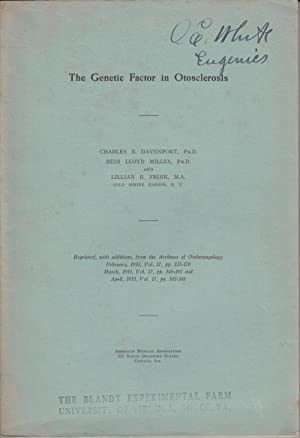 The Genetic Factor in Otosclerosis: Davenport, C.B.; Milles, Bess Lloyd; Frink, Lillian B.
